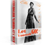 Portrait of Ella Fitzgerald: Let Yourself Go!